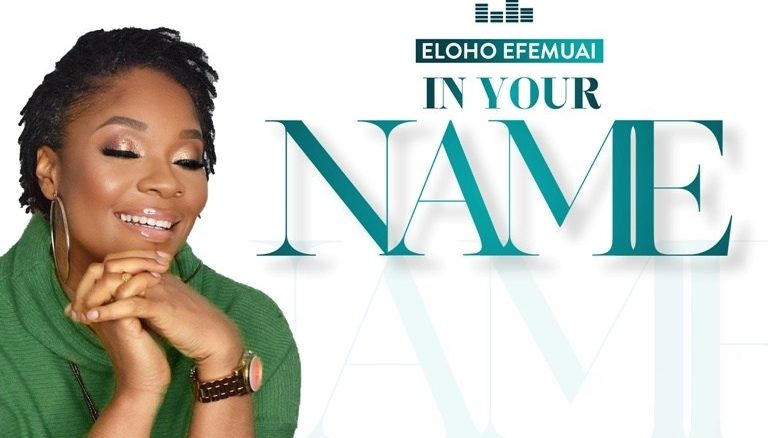 DOWNLOAD MP3: In Your Name – Eloho Efemuai