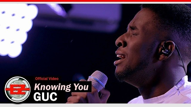 DOWNLOAD VIDEO: GUC – Knowing You