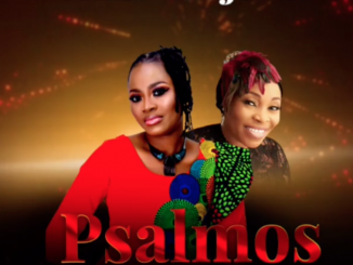 DOWNLOAD MP3: Psalmos ft. Tope Alabi – Oku Itooju Mi