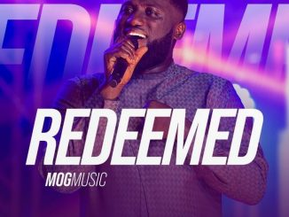 DOWNLOAD MP3: MOGmusic – Redeemed